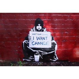 Banksy Keep Your Coins I Want Change - plakat