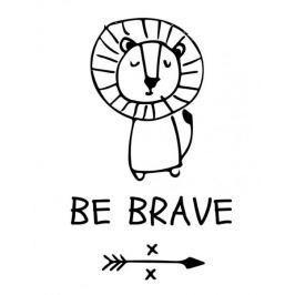 Be brave - plakat