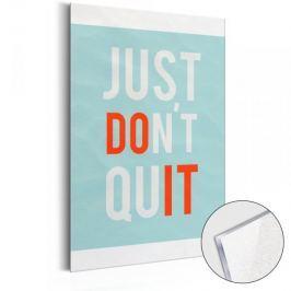 Obraz na szkle akrylowym - Life Manifesto: Just don't quit [Glass]