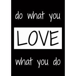 Kochaj to, co robisz - plakat