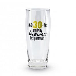 Szklanka do piwa szklana NA 30-TE URODZINY BROWAR BYŚ POSTAWIŁ! 500 ml