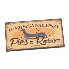 Tabliczka z napisem dekoracyjna drewniana PAN DRAGON NAJLEPSZY PIES