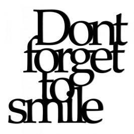 Napis na ścianę ozdobny DEKOSIGN DONT FORGET TO SMILE CZARNY