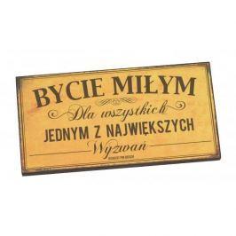 Tabliczka z napisem dekoracyjna drewniana PAN DRAGON BYCIE MIŁYM Pozostałe artykuły wyposażenia wnętrz