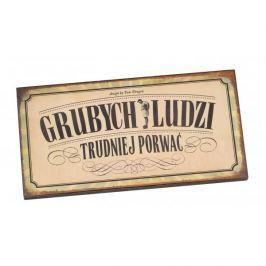 Tabliczka z napisem dekoracyjna drewniana PAN DRAGON GRUBYCH LUDZI