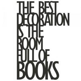 Napis na ścianę dekoracyjny DEKOSIGN THE BEST DECORATION IS