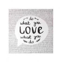 Obraz na płótnie MONDEX DO WHAT YOU LOVE WHAT YOU DO BIAŁY  35 x 35 cm